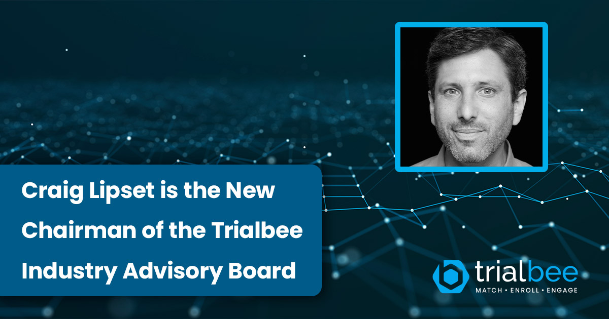 Craig Lipset is Appointed Chairman of the Trialbee Industry Advisory Board