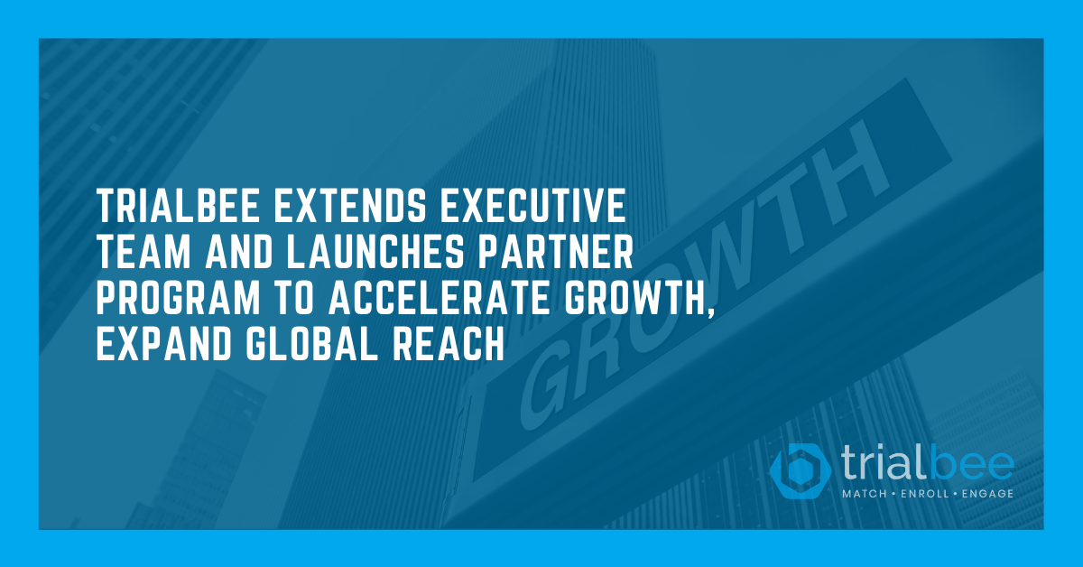 Trialbee Extends Executive Team and Launches Partner Program to Accelerate Growth,  Expand Global Reach