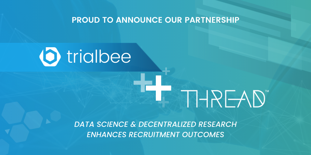 THREAD and Trialbee Partner to Enhance Global Decentralized Clinical Trial Inclusivity and Recruitment Outcomes