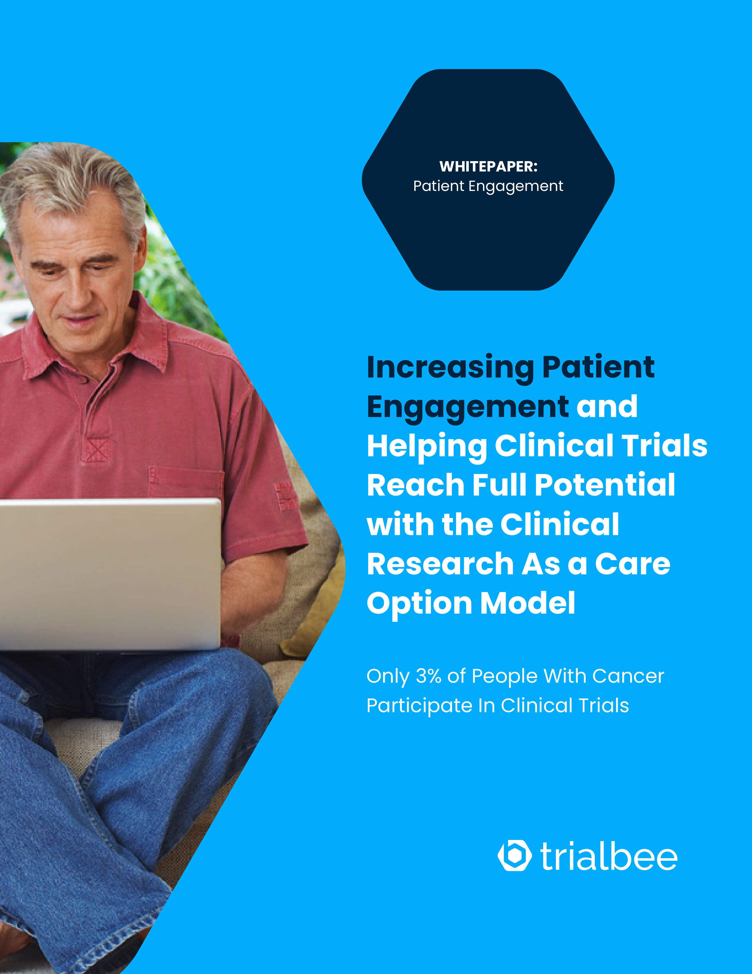 Increasing Patient Engagement and Helping Clinical Trials Reach Full Potential with the Clinical Research as a Care Option Model
