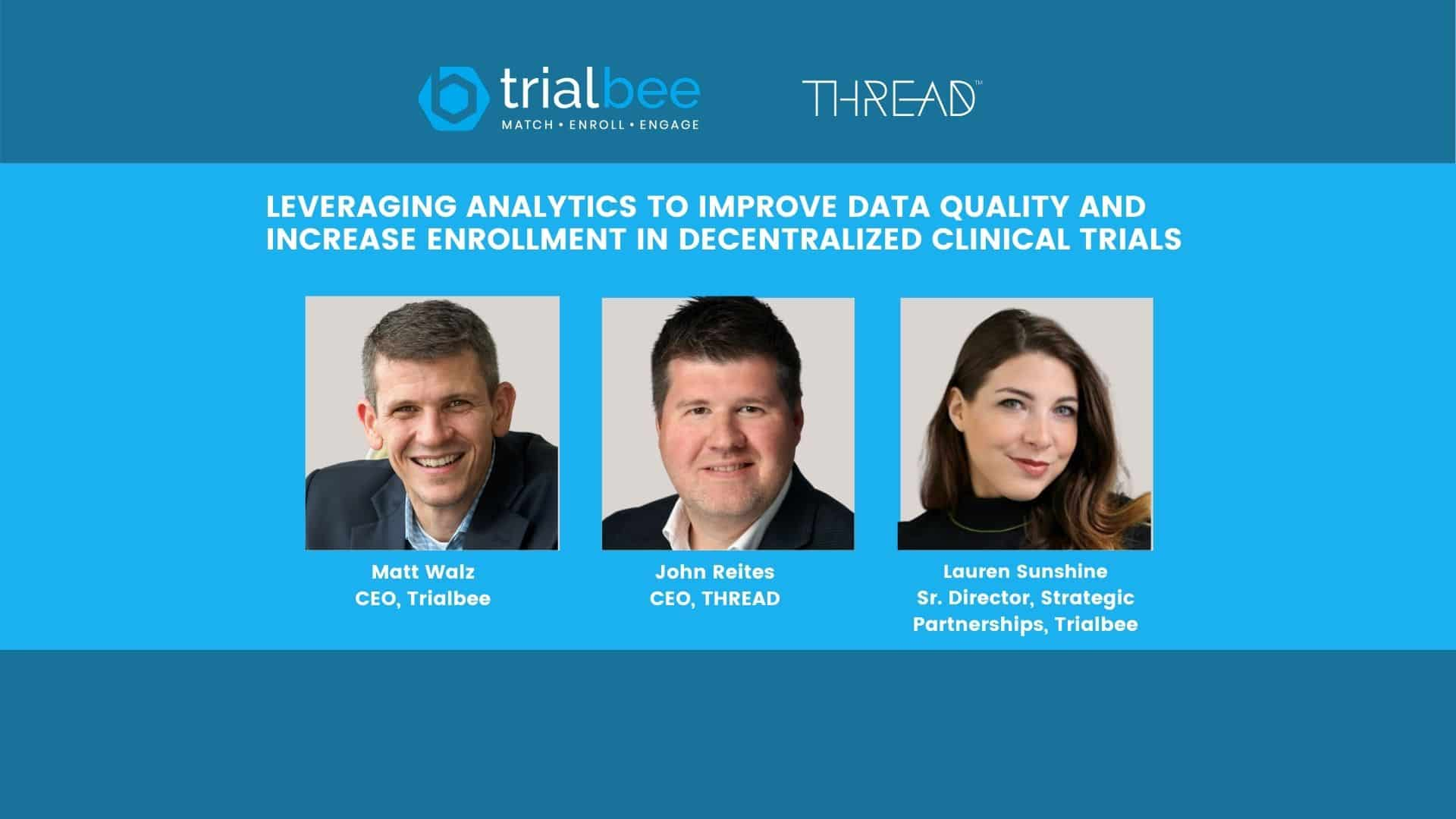 Leveraging Analytics to Improve Data Quality and Increase Enrollment in Decentralized Clinical Trials