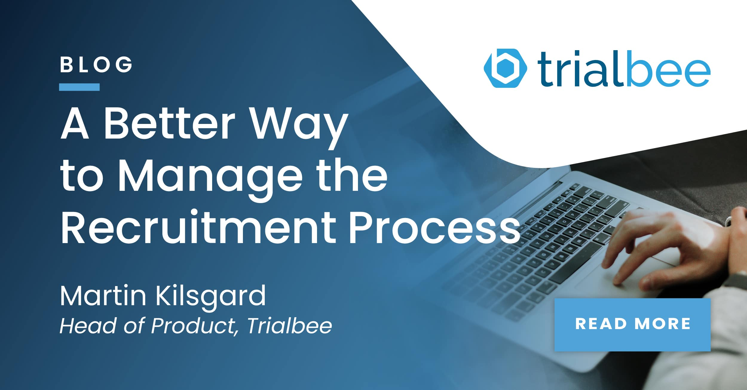 A Better Way to Manage the Recruitment Process