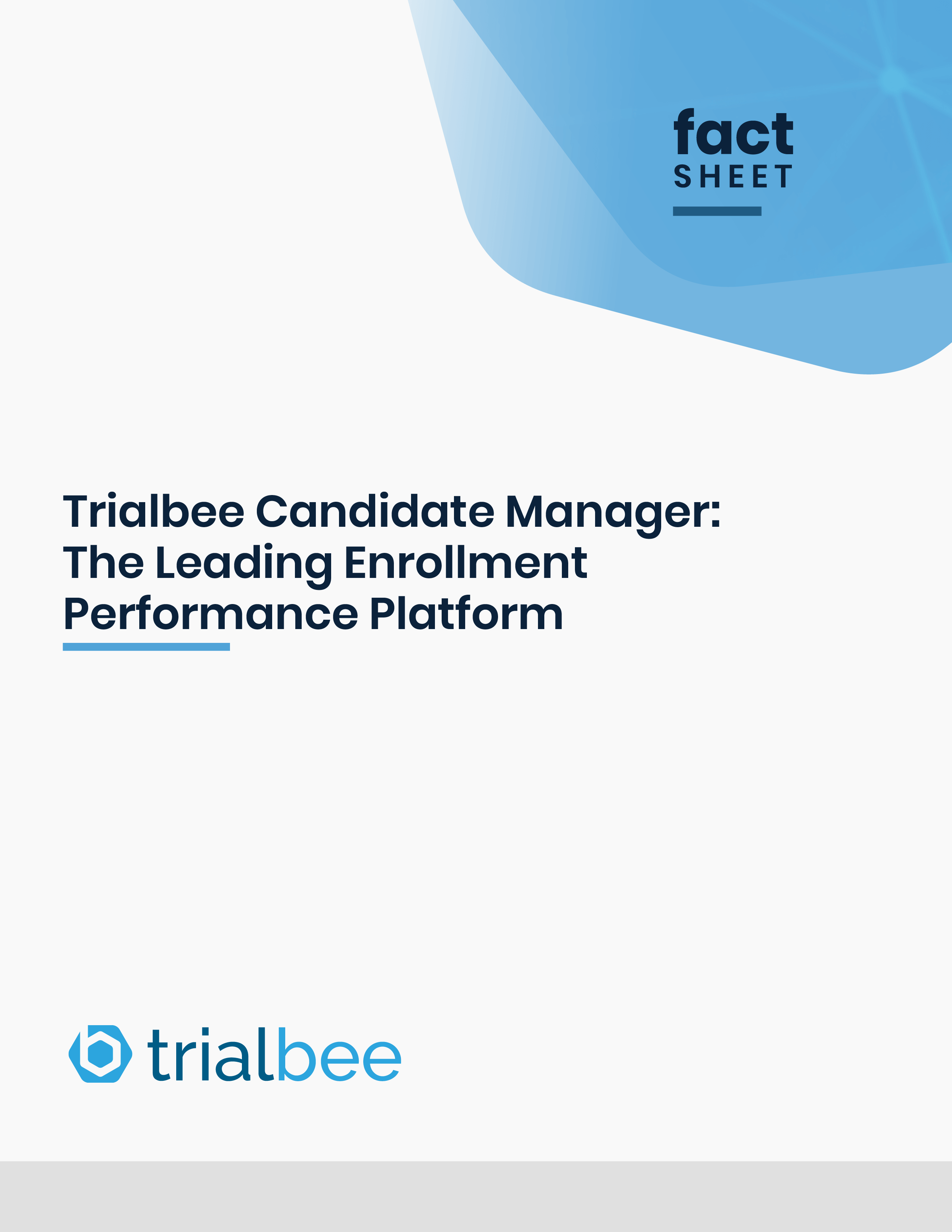 Trialbee Candidate Manager: The Leading Enrollment Performance Platform