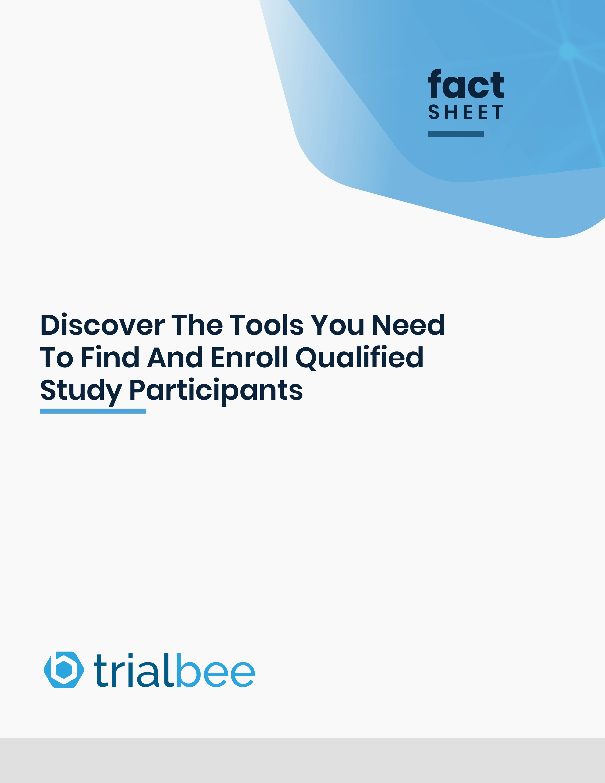 Discover The Tools You Need To Find And Enroll Qualified Study Participants