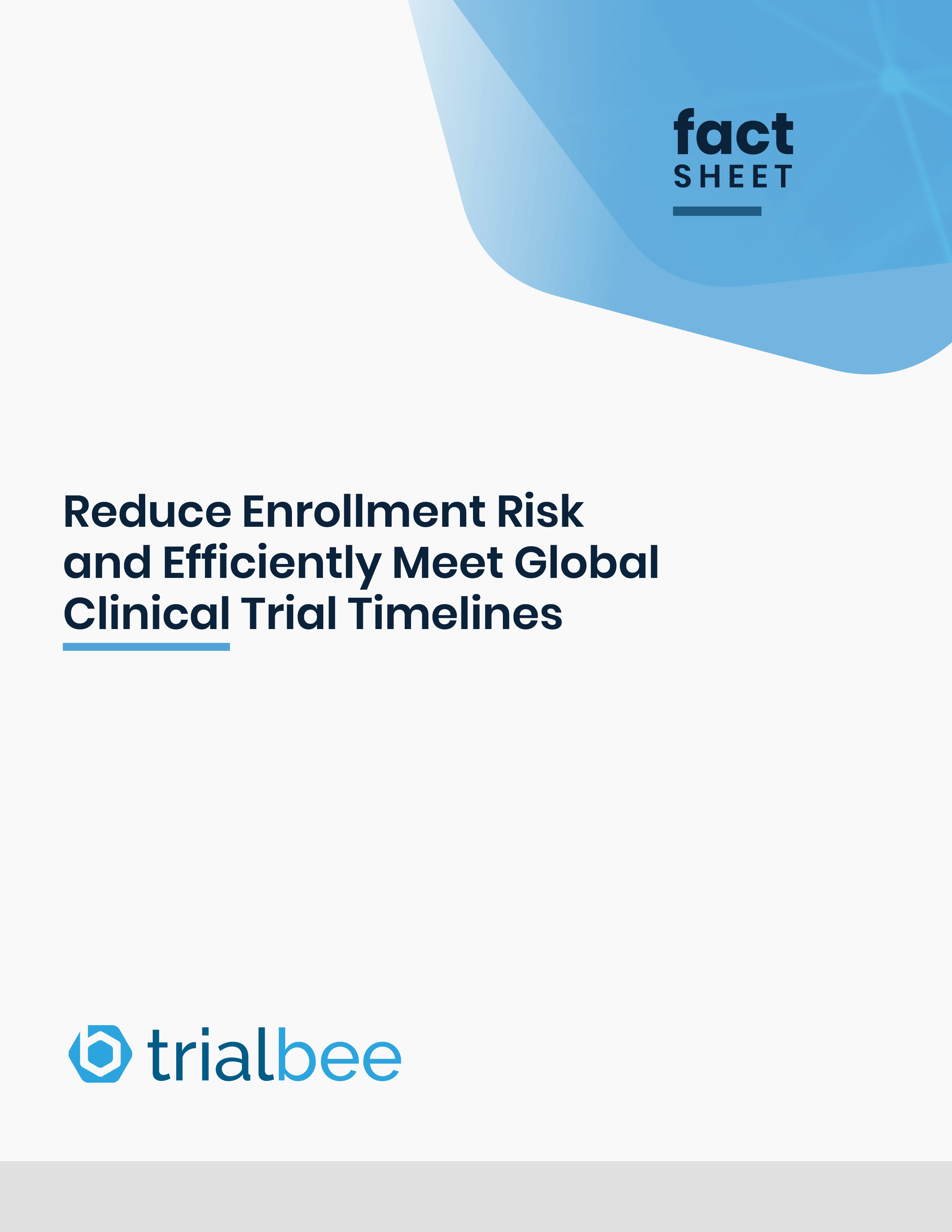 Reduce Enrollment Risk and Efficiently Meet Global Clinical Trial Timelines
