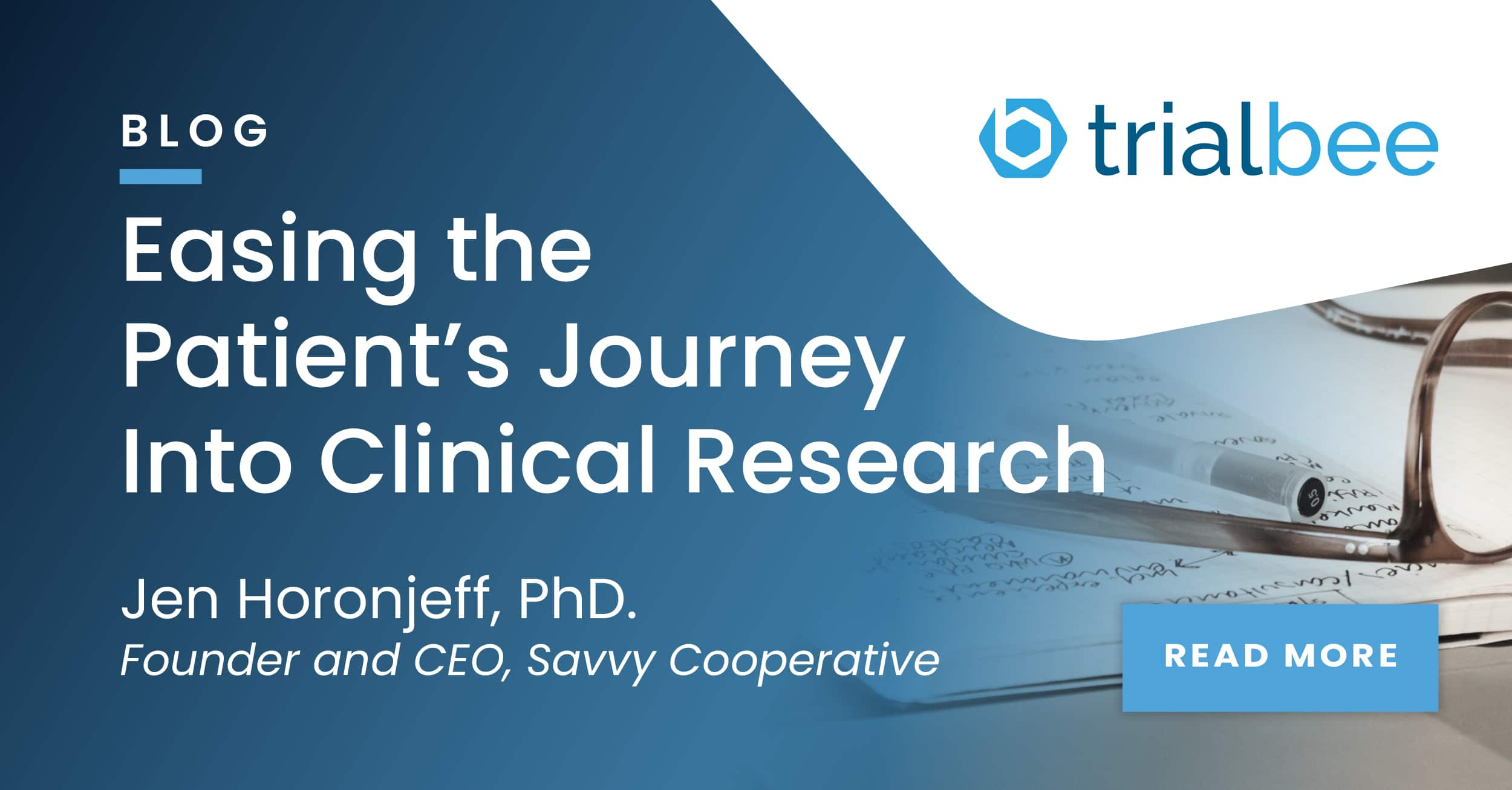 Easing the Patient's Journey Into Clinical Research