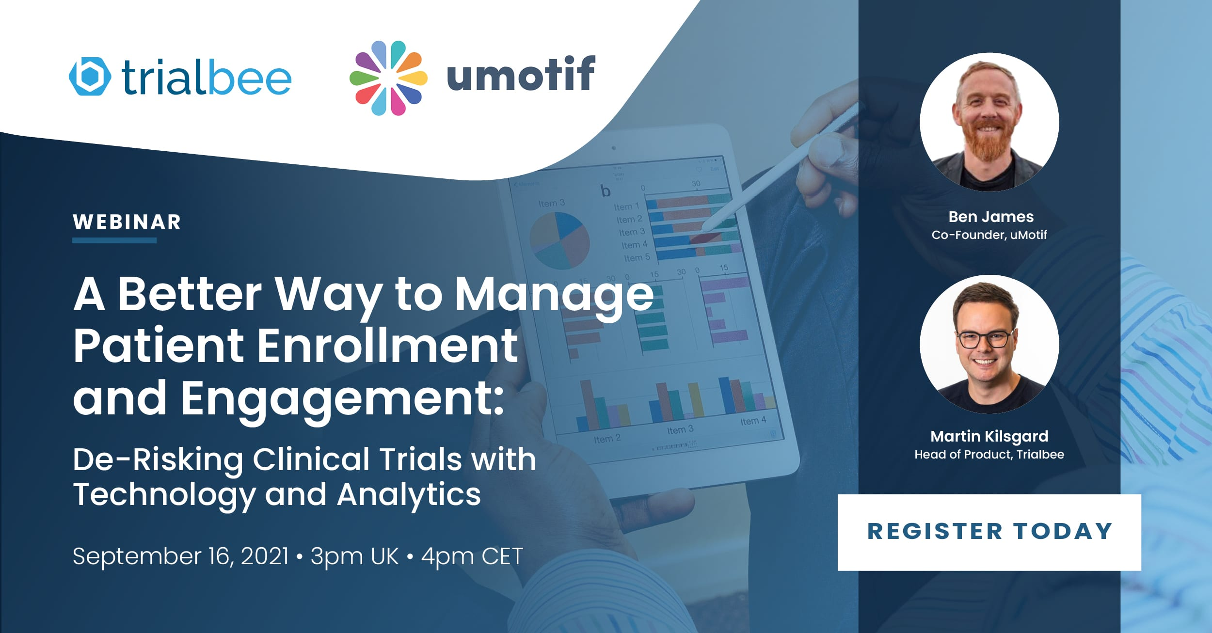 A Better Way to Manage Patient Enrollment and Engagement: De-Risking Clinical Trials with Technology and Analytics