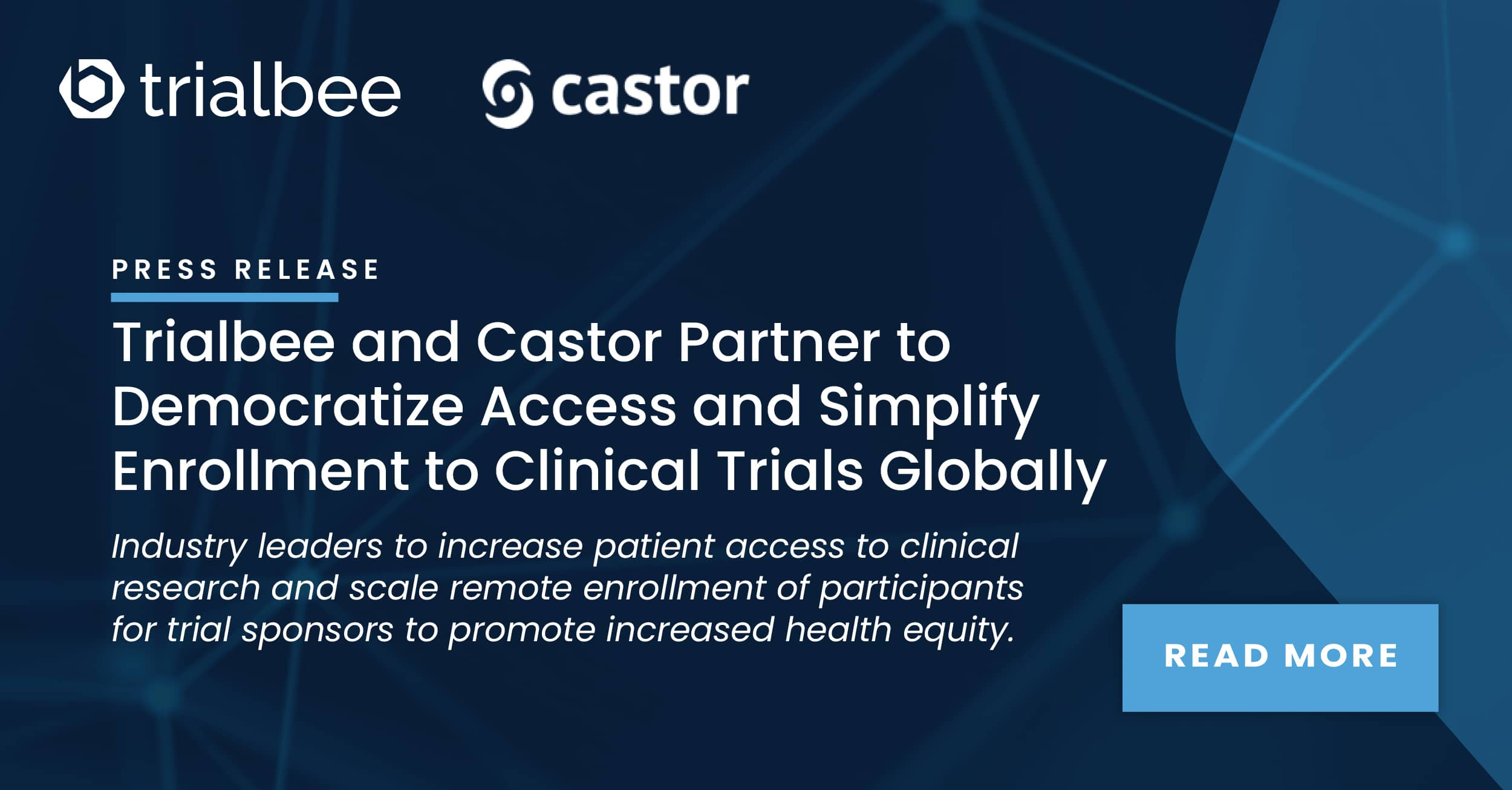 Trialbee and Castor Partner to Democratize Access and Simplify Enrollment to Clinical Trials Globally
