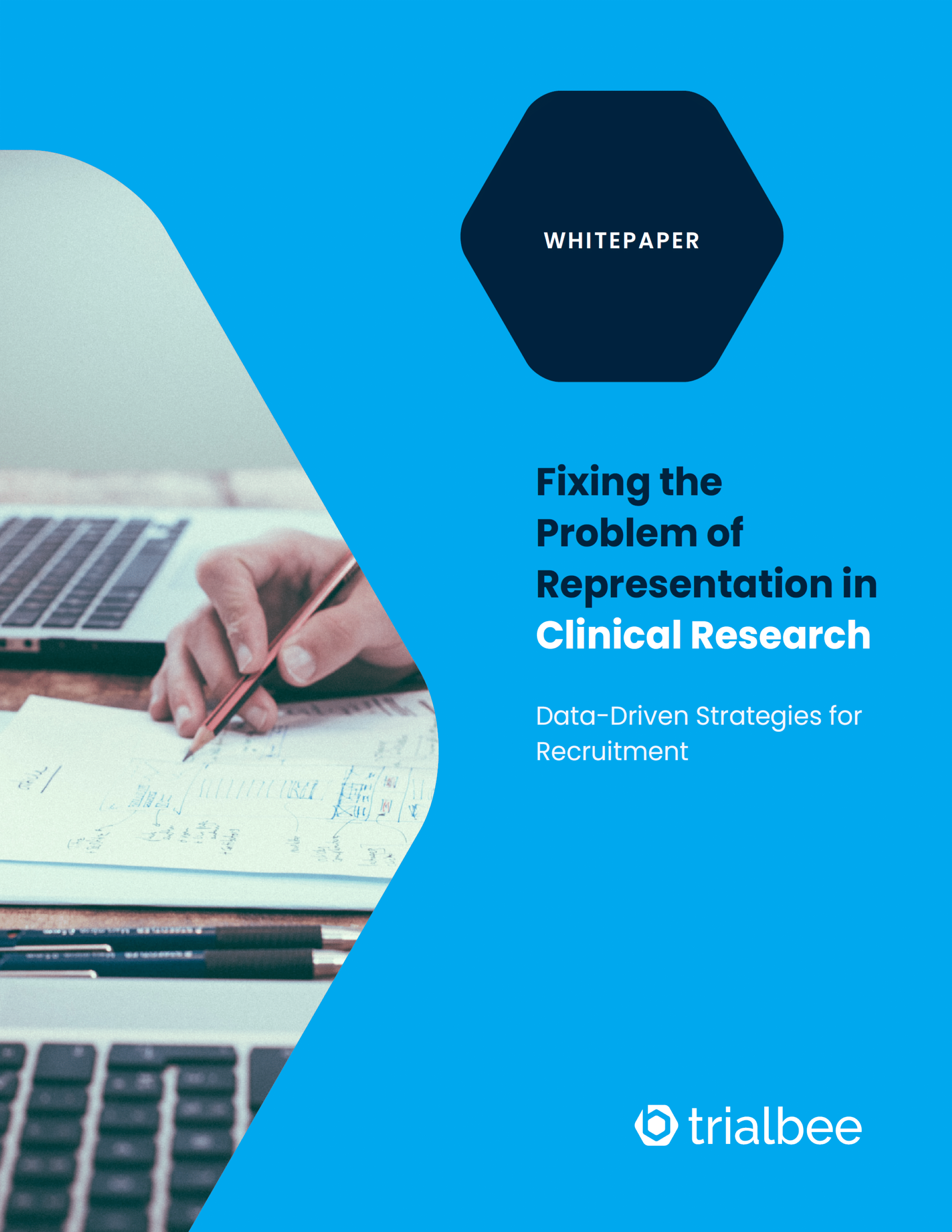 Fixing the Problem of Representation in Clinical Research: Data-Driven Strategies for Recruitment