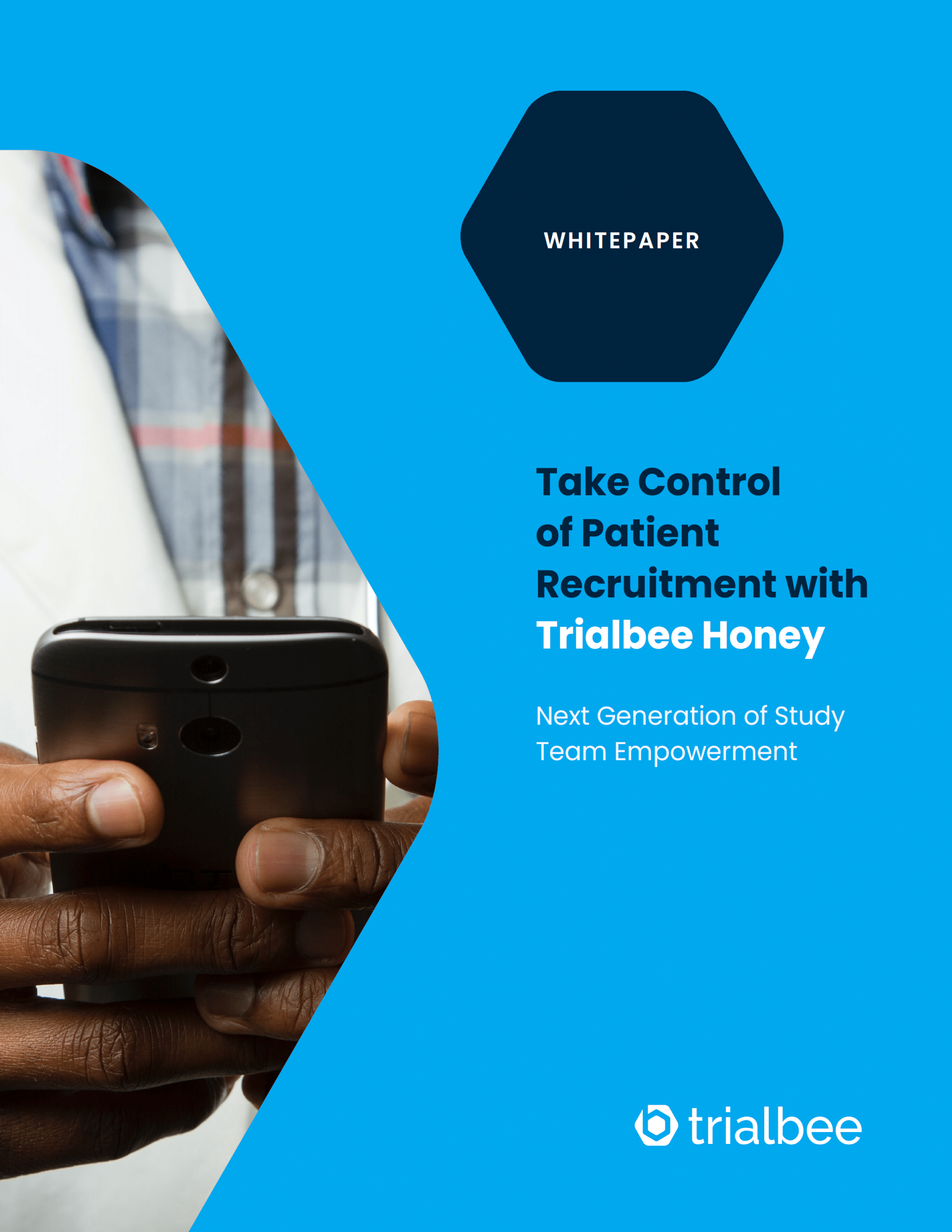 Take Control of Patient Recruitment with Trialbee Honey: Next Generation of Study Team Empowerment